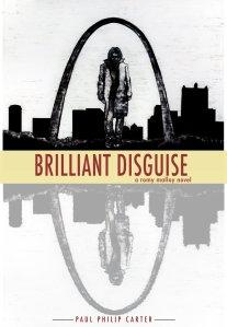 Brilliant Disguise - A Romy Malloy Novel [Kindle Edition]