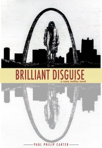Brilliant Disguise - A Romy Malloy Novel [Kindle Edition]
